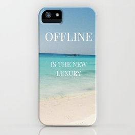 Offline is the new luxury iPhone Case