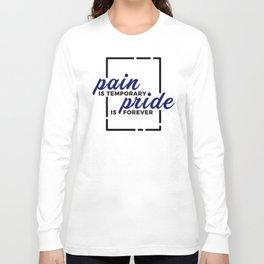 Short Pain Long Gain Pride Forever Winners Victory Long Sleeve T-shirt