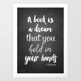 Neil Gaiman, quotes, inspirational art,  Art Print