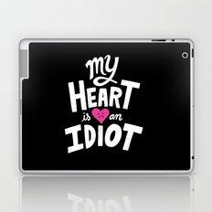 My Heart Is An Idiot Laptop & iPad Skin