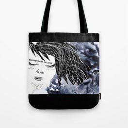 Emotions are relative Tote Bag