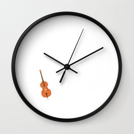 Yes I Play Cello It is Not an Oversized Violin T-Shirt Wall Clock