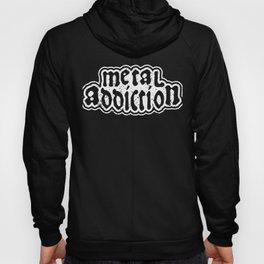 Metal Addiction Hoody