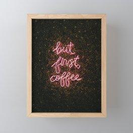 But First, Coffee Framed Mini Art Print