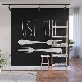 Use The Forks Wall Mural