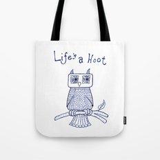 Life's a Hoot Tote Bag