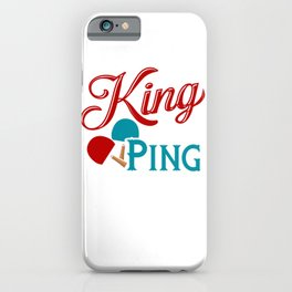 Table Tennis King Of The Ping Pong Funny Retro iPhone Case