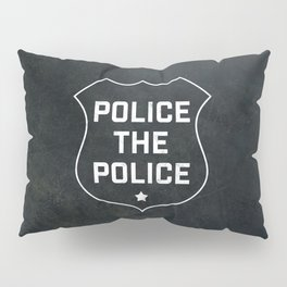 Police The Police Pillow Sham