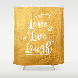 Love Live Laugh Shower Curtain