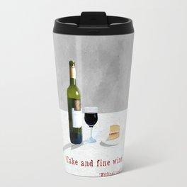 Cake and Fine Wine Travel Mug