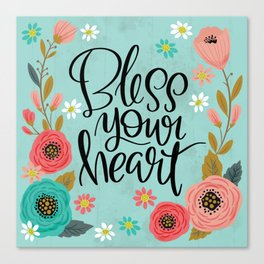 Pretty Not-So-Swe*ry: Bless Your Heart Canvas Print