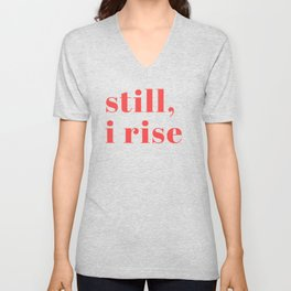 still I rise XIV Unisex V-Neck