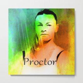 PROCTOR Metal Print