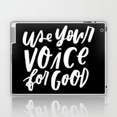 Use Your Voice for Good Laptop & iPad Skin