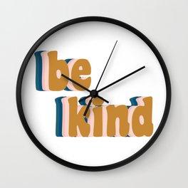 Be Kind Fun Retro Lettering Wall Clock