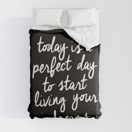 Today is a Perfect Day to Start Living Your Dreams modern minimalist typography home room wall decor Comforters