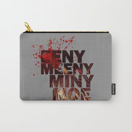 Eeny Meeny Miny Moe Carry-All Pouch