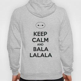 Keep Calm and Balala Hoody