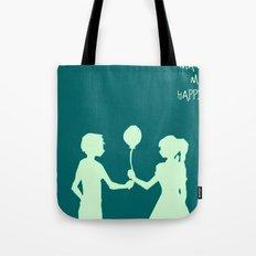 You Make Me Happy. Tote Bag