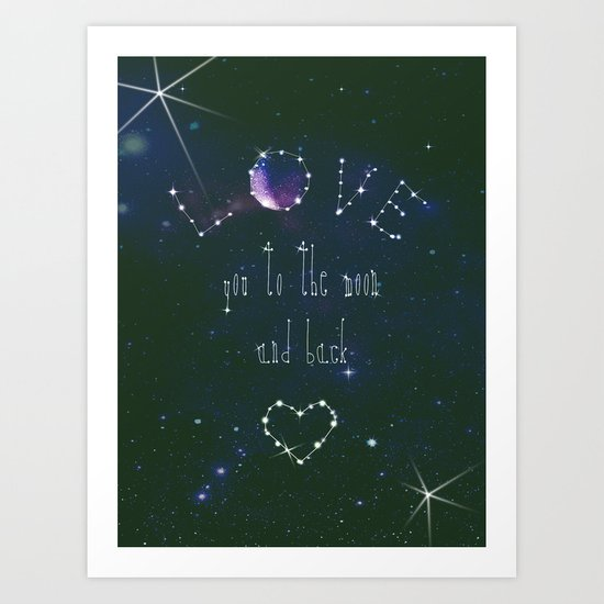 LOVE YOU GALAXY  Art Print