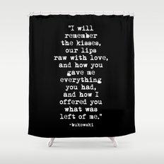Charles Bukowski Typewriter White Font Quote Love Shower Curtain