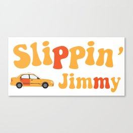 Slippin' Jimmy of Better Call Saul Canvas Print