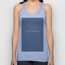 Love More on Denim. Unisex Tank Top