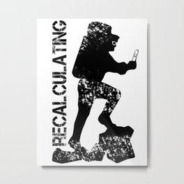 recalculating Metal Print