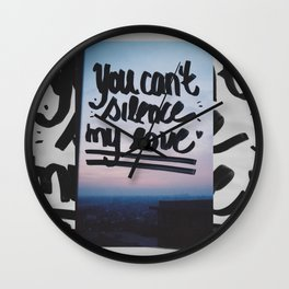 You can't silence my love Wall Clock
