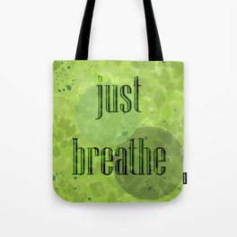 Just Breathe | Green Foliage Tote Bag