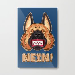 Doggy Says No Metal Print