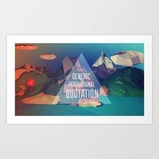 Generic Motivational Quotation Art Print