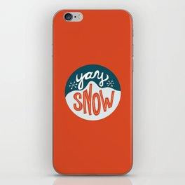 yay snow iPhone Skin