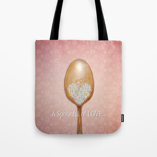A spoonful of LOVE... Tote Bag