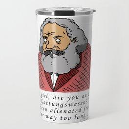 Karl Marx Pick-Up Line Travel Mug