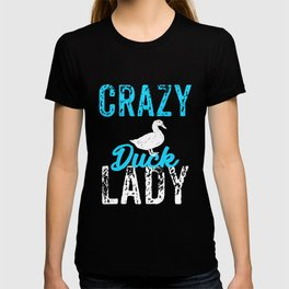 Crazy Duck Lady, Duck Lover T-shirt
