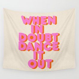 Dance it out Wall Tapestry
