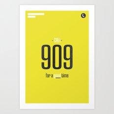 Call 909 Art Print