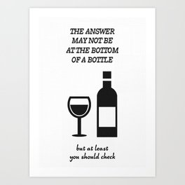 The Answer Wine Funny Art Print