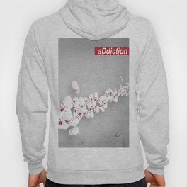 aDdiction Hoody