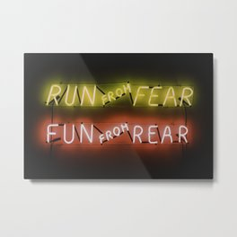 Run From Fear - Funny Sign Metal Print