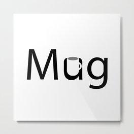 Creative Mug Design Metal Print