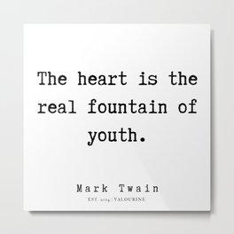 94  | Mark Twain Quotes | 190730 Metal Print