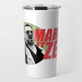 Mark it Zero Quote Artwork for Prints Posters Tshirts Men Women Kids Travel Mug