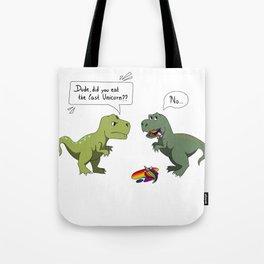 Did you eat the last Unicorn ? Tote Bag