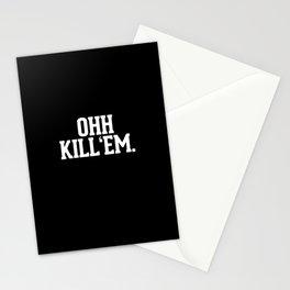 Ohh Kill Em Stationery Cards