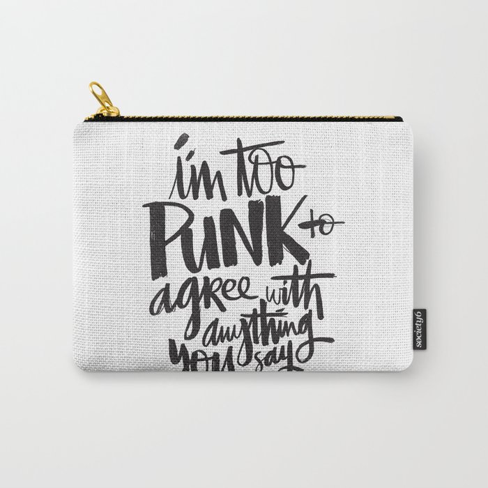 TOO PUNK Carry-All Pouch