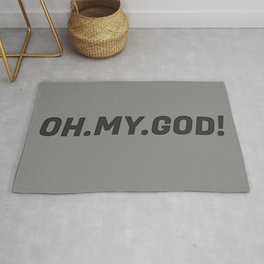 'Oh My God' Quote II Rug