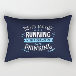 Todays Forecast Running With A Chance Of Drinking Rectangular Pillow