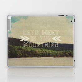 Let's Meet In The Mountains  Laptop & iPad Skin